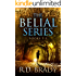 The Belial Series, Books 1-3