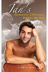 Jan's Romantic Dilemma, Broccoli and Brad Kindle Edition