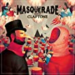 The Masquerade (Mixed by Claptone)