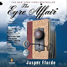 The Eyre Affair: A Thursday Next Novel Audiobook by Jasper Fforde Narrated by Susan Duerden