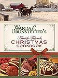 Wanda E. Brunstetter's Amish Friends Christmas Cookbook: