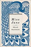 Image of Miss Jane: A Novel