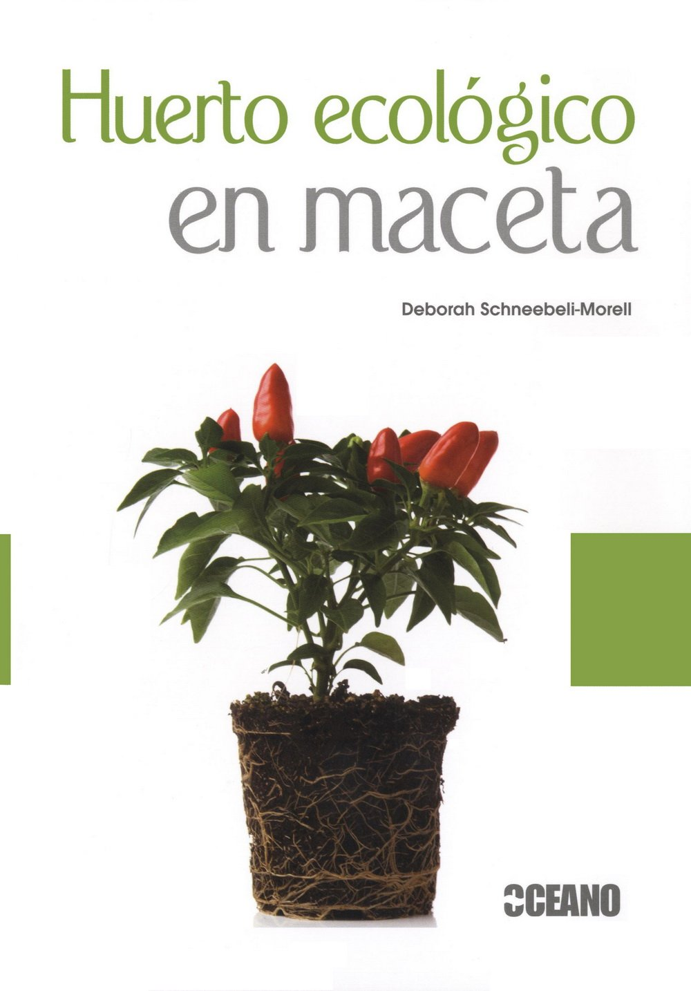 Huerto ecológico en maceta (Spanish) Paperback – March 1, 2012