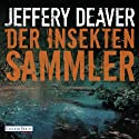 Der Insektensammler (Lincoln Rhyme 3) Audiobook by Jeffery Deaver Narrated by Dietmar Wunder