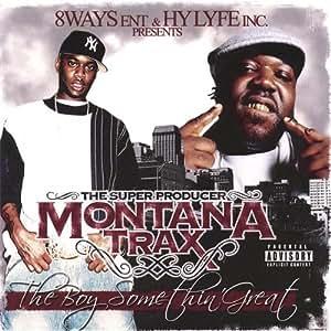Montana Trax: Boy Somethin Great