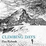 Climbing Days   Dan Richards