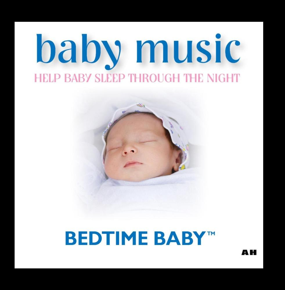 Baby bedtime music - Bedtime Baby Baby Music Help Your Baby Sleep Through The Night Amazon Com Music
