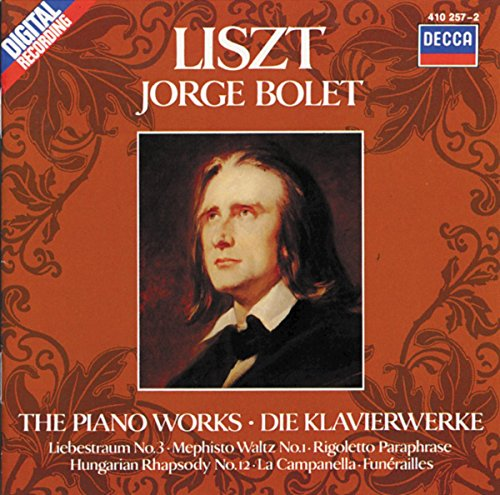 Liszt: Piano Works Vol. 1 - La Campanella; Mephisto Waltz No. 1 etc