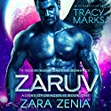 Zaruv: Aliens of Dragselis, Book 1 Audiobook by Zara Zenia Narrated by Tracy Marks