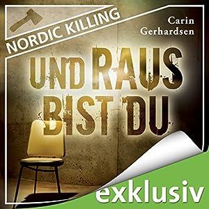 Und raus bist du (Nordic Killing) Hörbuch
