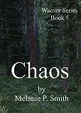 Chaos: Book 5 (Warrior Series)