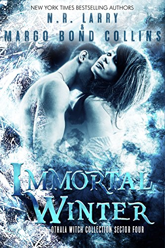 Immortal Winter: Sector 4 (The Othala Witch Collection) by [Larry, N. R., Bond Collins, Margo]