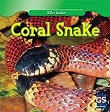 Coral Snake, Jamie Honders, 1433956322