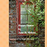 Happy House | Jane D. Abbott