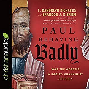 Paul Behaving Badly Audiobook