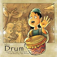 The Drum: A Folktale From India Audiobook by Rob Cleveland Narrated by Rob Cleveland