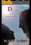 Diario de una extinción (3ª PARTE): Conciencia