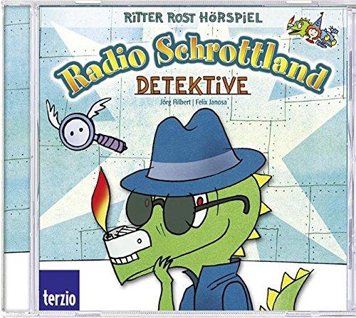 Radio Schrottland präsentiert Ritter Rost: Detektive. Hörspiel