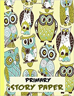Primary Story Paper Draw Write Composition Book For Kids Owls