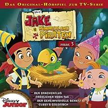 Jake und die Nimmerlandpiraten 3 Hörspiel von Gabriele Bingenheimer Gesprochen von: Marian Funk, Paul-Lino Krenz, Berfin-Rana Caska