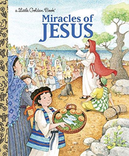 Miracles of Jesus (Little Golden Book) -