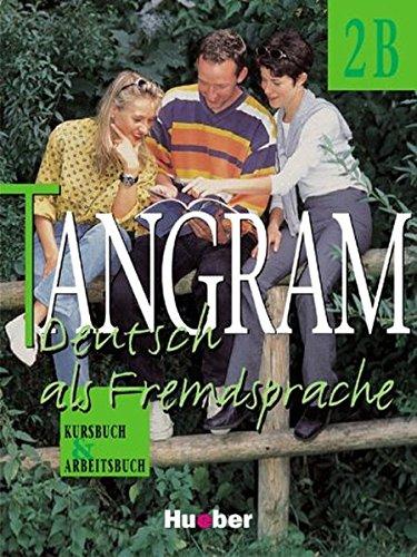 Tangram, neue Rechtschreibung, 4 Bde., Bd.2B, Kursbuch und Arbeitsbuch (German Edition)