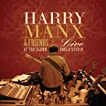 Harry Manx Live with Friends at the G...