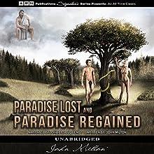 Paradise Lost & Paradise Regained | Livre audio Auteur(s) : John Milton Narrateur(s) : Philippe Duquenoy
