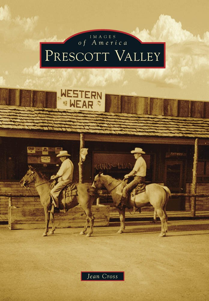 Download Prescott Valley (Images of America) PDF