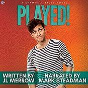 Played!: Shamwell Tales | JL Merrow