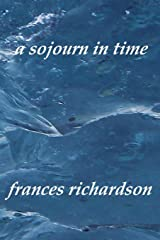 a sojourn in time Paperback