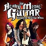 Jam Heavy Metal Guitar: Unleash the Metal God Within | Warren Croyle,Matt Clark
