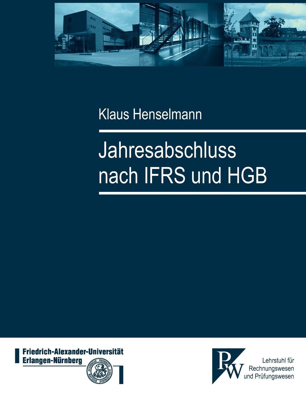 Jahresabschluss nach IFRS und HGB