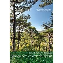 Voyage dans les forêts de l'Hérault: De Saint-Guilhem à l'Espinouse (Collection Parthénope)