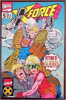 X - Force. Vittime di guerra. N.5. Gen. 1995