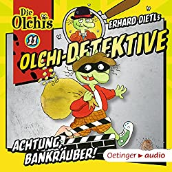 Achtung, Bankräuber! (Olchi-Detektive 11)