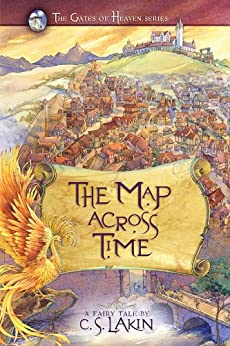 The Map Across Time (The Gates of Heaven Series Book 2) by [Lakin, C. S.]