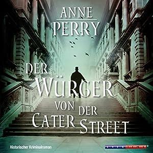 Der Würger von der Cater Street (Inspector Pitt 1) Hörbuch