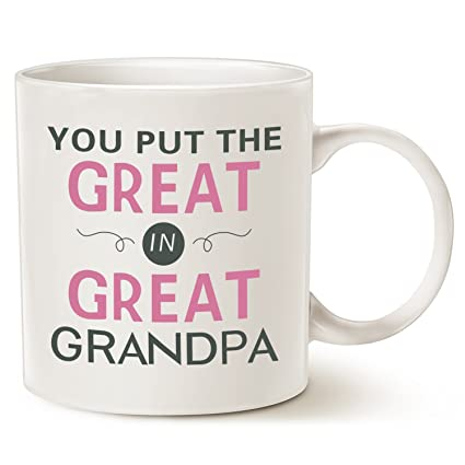 amazon com father s day gifts grandpa coffee mug you put the