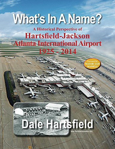 What's In A Name?: A Historical Perspective of Hartsfield-Jackson Atlanta International Airport 1925-2014