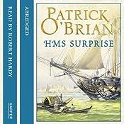 H.M.S. Surprise: Aubrey-Maturin, Book 3 | Patrick O'Brian