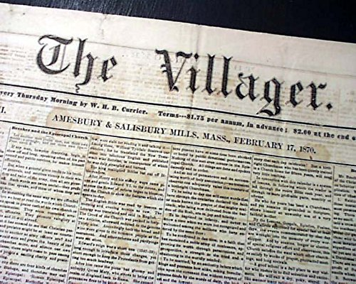 Rare AMESBBURY & SALISBURY MILLS Village Historic District Mass. 1870 Newspaper THE VILLAGER, Amesbury & Salisbury Mills, Massachuetts, February 17...