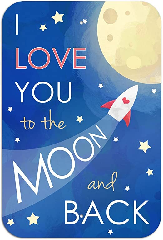 "I Love You to the Moon and Back Novelty Metal Sign 6/"" x 9/"""