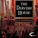 The Dervish House Audiobook by Ian McDonald Narrated by Jonathan David