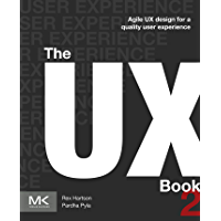 The UX Book: Agile UX Design for a Quality User Experience (English Edition)
