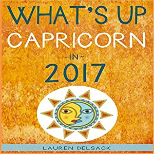 What's up Capricorn in 2017 Audiobook