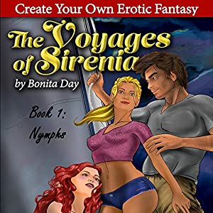 Nymphs: A Create Your Own Erotic Fantasy Audiobook