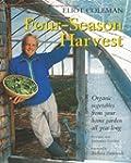 Four-Season Harvest: Organic Vegetabl...
