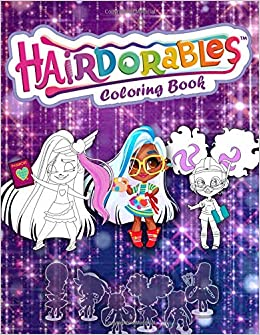 Hairdorables Coloring Book Hairdorables Dolls Coloring Book