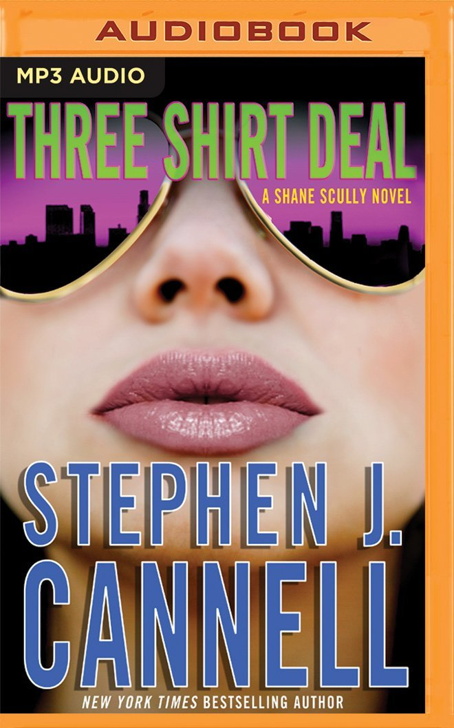 Three Shirt Deal: A Shane Scully Novel (Shane Scully Series) pdf epub